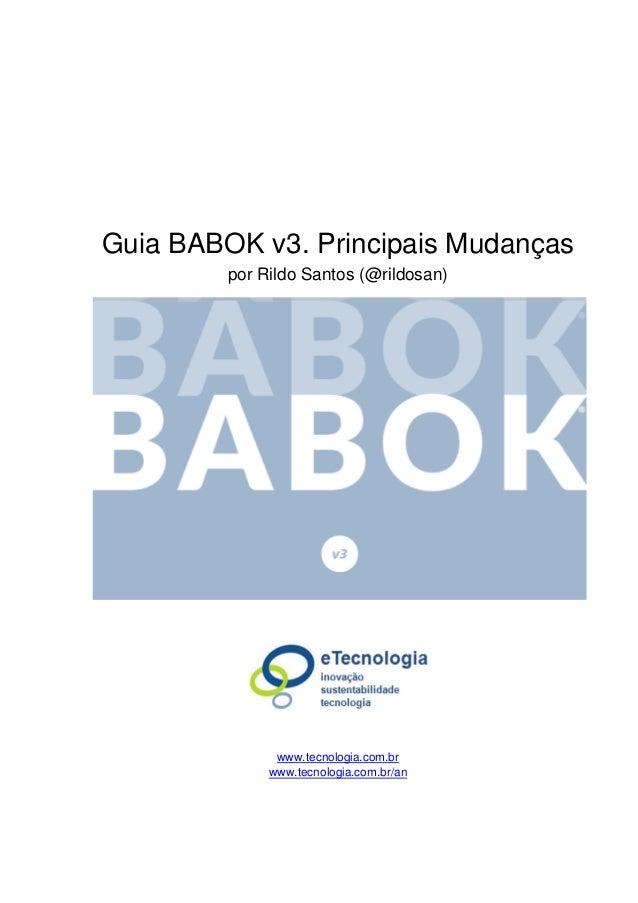 Guia BABOK v3. Principais Mudanças por Rildo Santos (@rildosan) www.tecnologia.com.br www.tecnologia.com.br/an