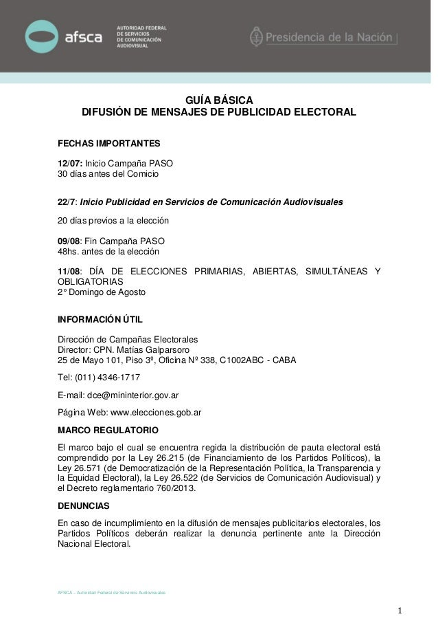 AFSCA – Autoridad Federal de Servicios Audiovisuales 1 GUÍA BÁSICA DIFUSIÓN DE MENSAJES DE PUBLICIDAD ELECTORAL FECHAS IMP...