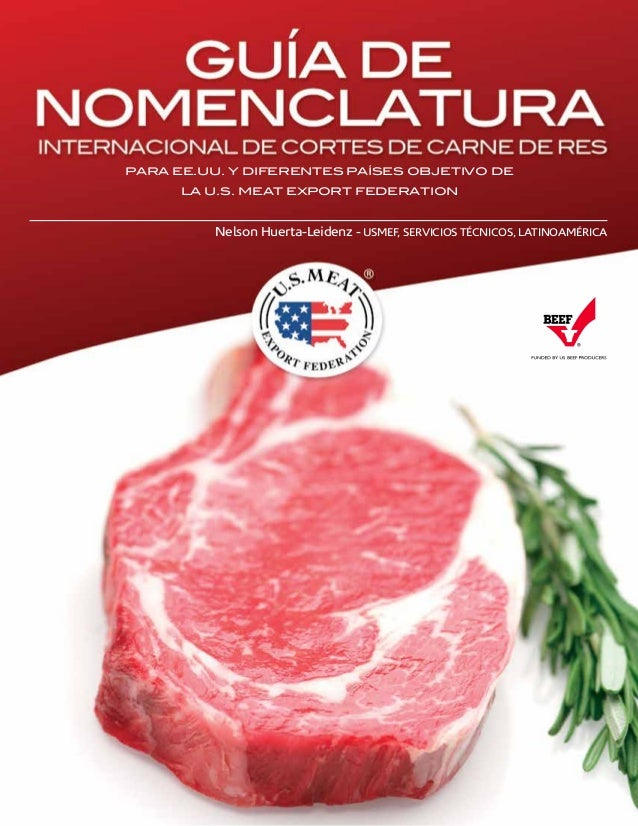 PARA EE.UU. Y DIFERENTES PAÍSES OBJETIVO DE LA U.S. MEAT EXPORT FEDERATION Nelson Huerta-Leidenz - USMEF, SERVICIOS TÉCNIC...