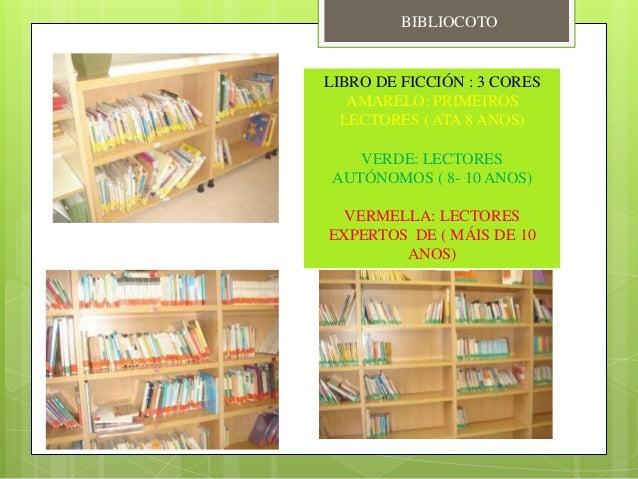 LIBRO DE FICCIÓN : 3 CORES AMARELO: PRIMEIROS LECTORES ( ATA 8 ANOS) VERDE: LECTORES AUTÓNOMOS ( 8- 10 ANOS) VERMELLA: LEC...