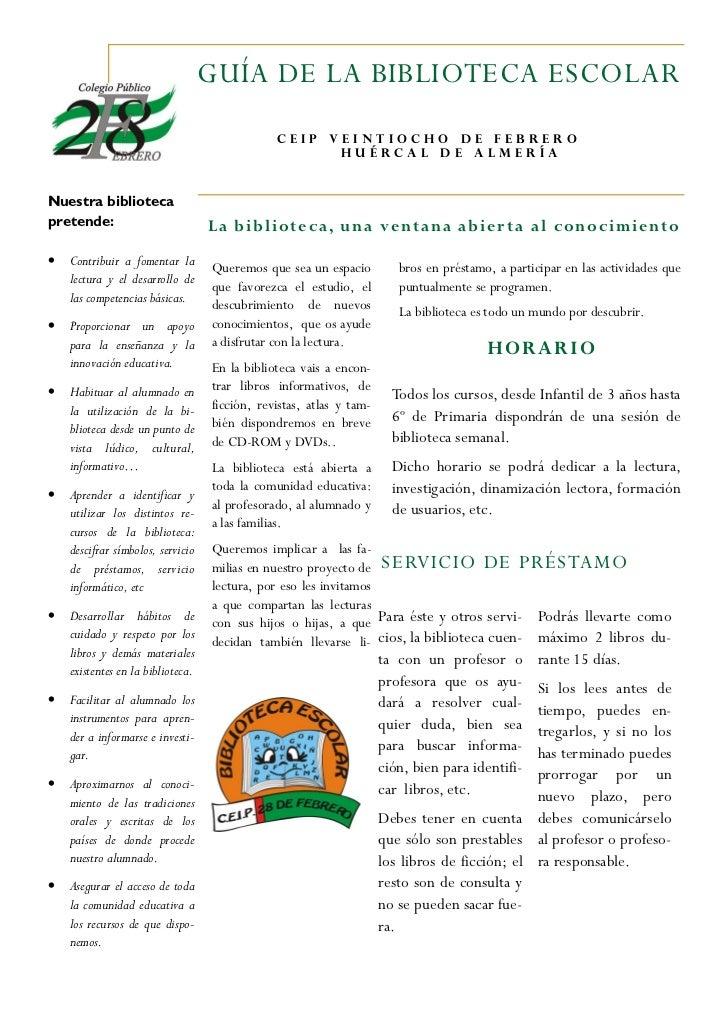 GUÍA DE LA BIBLIOTECA ESCOLAR                                               CEIP      VEINTIOCHO DE FEBRERO               ...