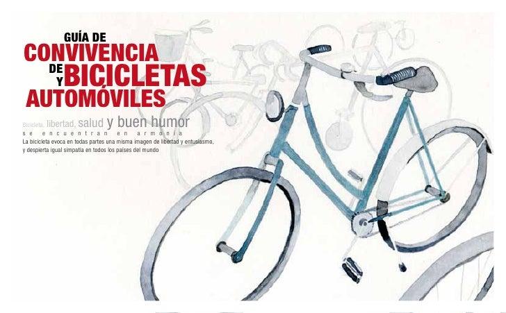 Guía deconvivencia  de             y   bicicletas automóvilesBicicleta, libertad,  salud y buen humors e e n c u e n t r a...