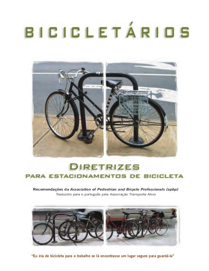 Recomendações da Association of Pedestrian and Bicycle Professionals [apbp]              Traduzido para o português pela A...