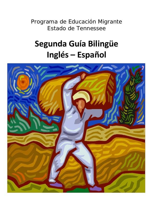Programa de Educación Migrante Estado de Tennessee SegundaGuíaBilingüe Inglés–Español