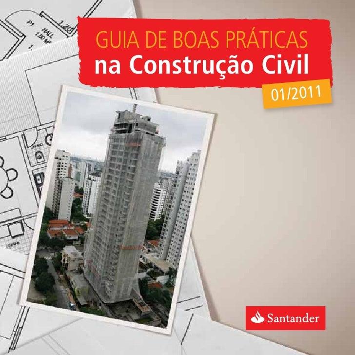 Guia de Boas Práticasna Construção Civil                 01/2011
