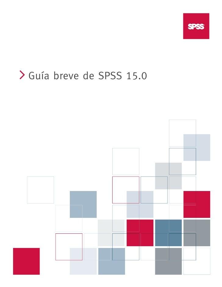 i         Guía breve de SPSS 15.0