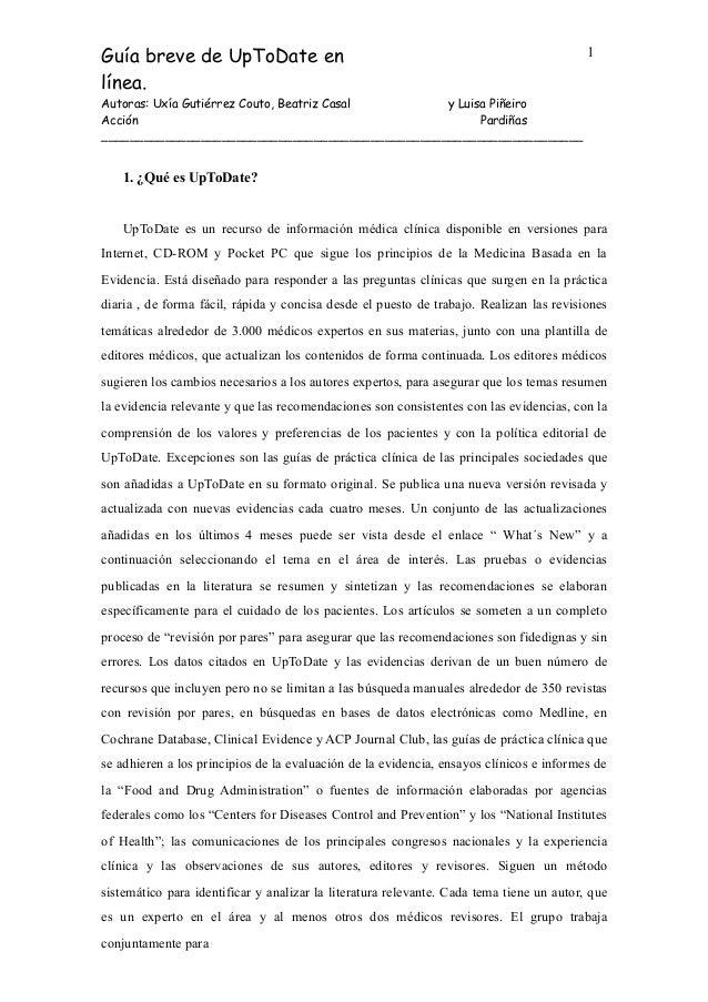 Guía breve de UpToDate en línea. 1 Autoras: Uxía Gutiérrez Couto, Beatriz Casal Acción y Luisa Piñeiro Pardiñas __________...