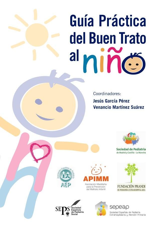 Coordinadores:   Jesús García Pérez  Presidente de la Asociación Madrileña para la Prevención del Maltrato Infantil (API...