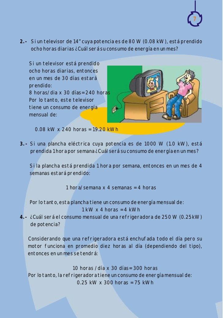 """72.- Si un televisor de 14"""" cuya potencia es de 80 W (0.08 kW), está prendido    ocho horas diarias ¿Cuál será su consumo ..."""