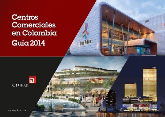Centros Comerciales en Colombia www.ospinas.com.co 2014Guía