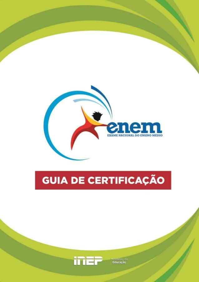 Guia de Certificação do Exame Nacional do Ensino Médio - ENEM 1