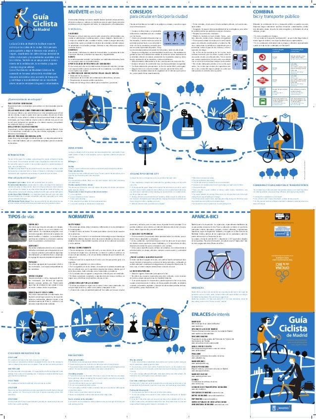 Guía Ciclista de Madrid  La Guía Ciclista de Madrid te facilitará moverte en bici por las calles de la ciudad. Está pensad...