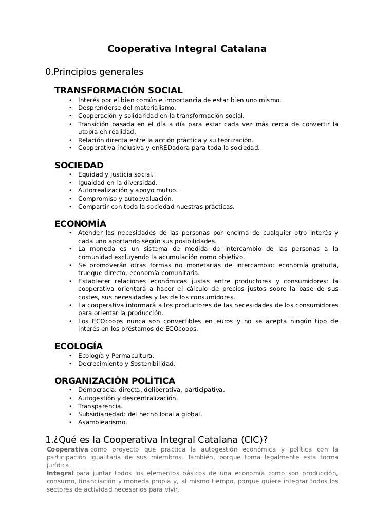 Cooperativa Integral Catalana0.Principios generales  TRANSFORMACIÓN SOCIAL       •   Interés por el bien común e importanc...