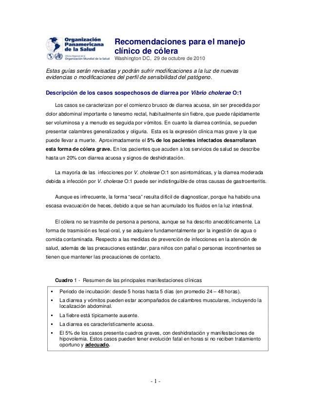 - 1 - Recomendaciones para el manejo clínico de cólera Washington DC, 29 de octubre de 2010 Estas guías serán revisadas y ...
