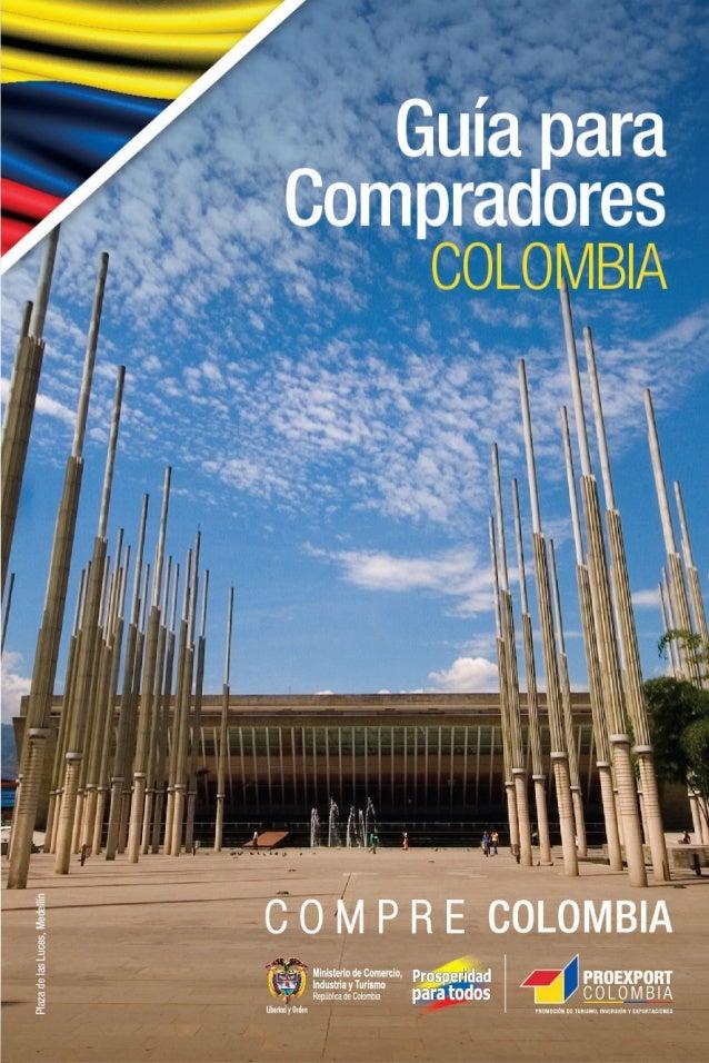 ¿Qué es PROEXPORT COLOMBIA? PROEXPORT COLOMBIA es la organización del Estado encargada de la promoción comercial del país ...