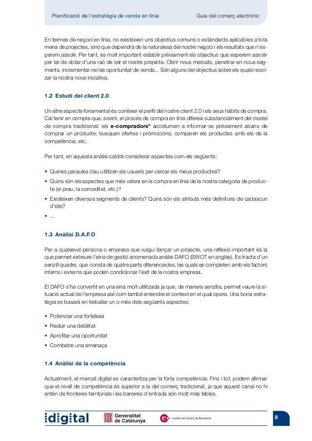 Planificació de l'estratègia de venda en línia                 Guia del comerç electrònicEn termes de negoci en línia, no...