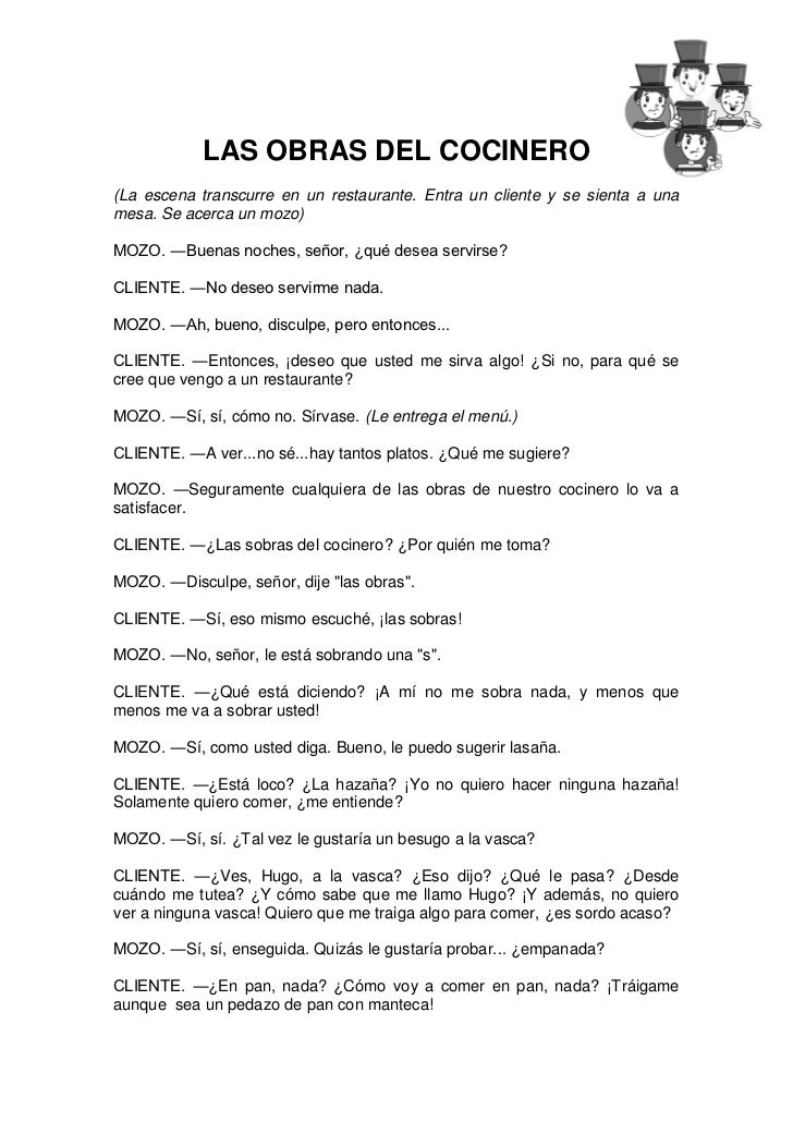 LAS OBRAS DEL COCINERO(La escena transcurre en un restaurante. Entra un cliente y se sienta a unamesa. Se acerca un mozo)M...