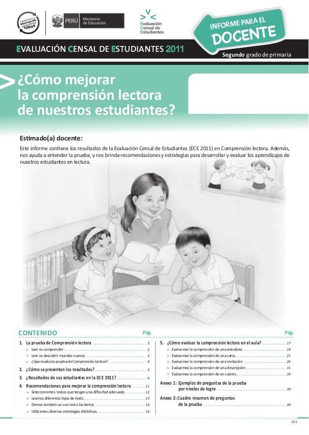 COMPRENSIÓN LECTORA CONTENIDO COMPRENSIÓN LECTORA eVALUACIÓN cENSAL DE eSTUDIANTES 2011 ¿Cómo mejorar la comprensión lecto...