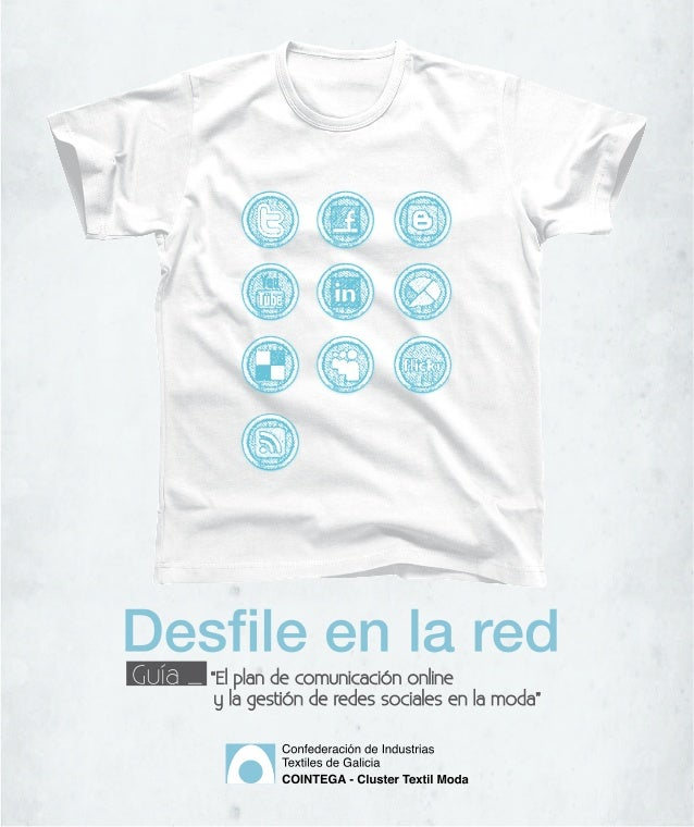 Edita: Cointega. Confederación de Industrias Textiles de Galicia. Cluster Texil Moda Versión: Septiembre de 2011