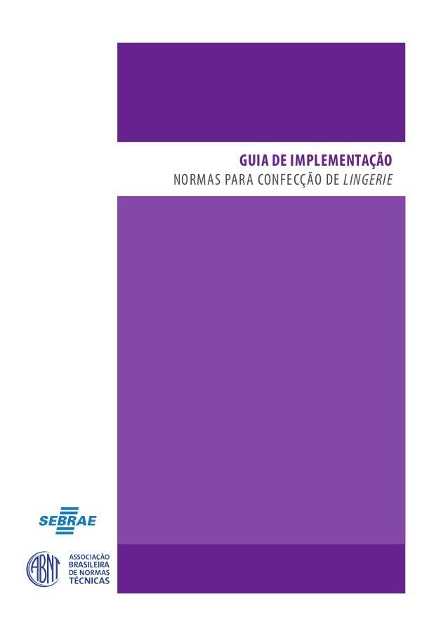 GUIA DE IMPLEMENTAÇÃO NORMAS PARA CONFECÇÃO DE LINGERIE