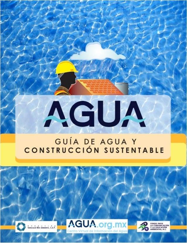 Guía de agua y construcción sustentable   agua.org.mx