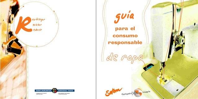 Limpia Ropa Campaña para el consumo responsable eutilizar eciclar educir con el apoyo de: