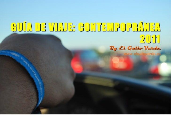 PORTADAGUÍA DE VIAJE: CONTEMPOPRÁNEA                         2011                   By El Gallo Verde                     ...