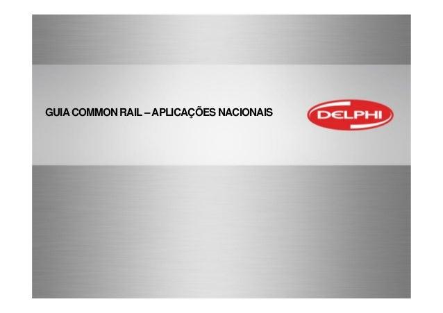 GUIACOMMON RAIL–APLICAÇÕES NACIONAIS