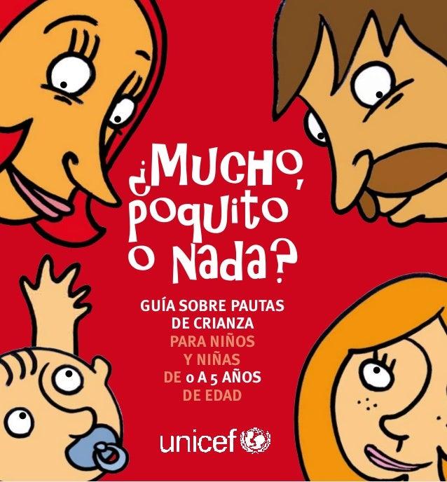 Guía sobre pautas de crianza para niños y niñas de 0 a 5 años de edad  UNICEF 2011  1