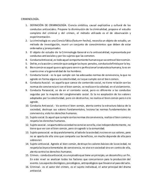 CRIMINOLOGÌA. 1. DEFINICIÒN DE CRIMINOLOGÌA. Ciencia sintética, causal explicativa y cultural de las conductas antisociale...