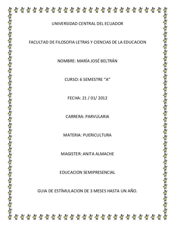 UNIVERSIDAD CENTRAL DEL ECUADORFACULTAD DE FILOSOFIA LETRAS Y CIENCIAS DE LA EDUCACION             NOMBRE: MARÍA JOSÉ BELT...