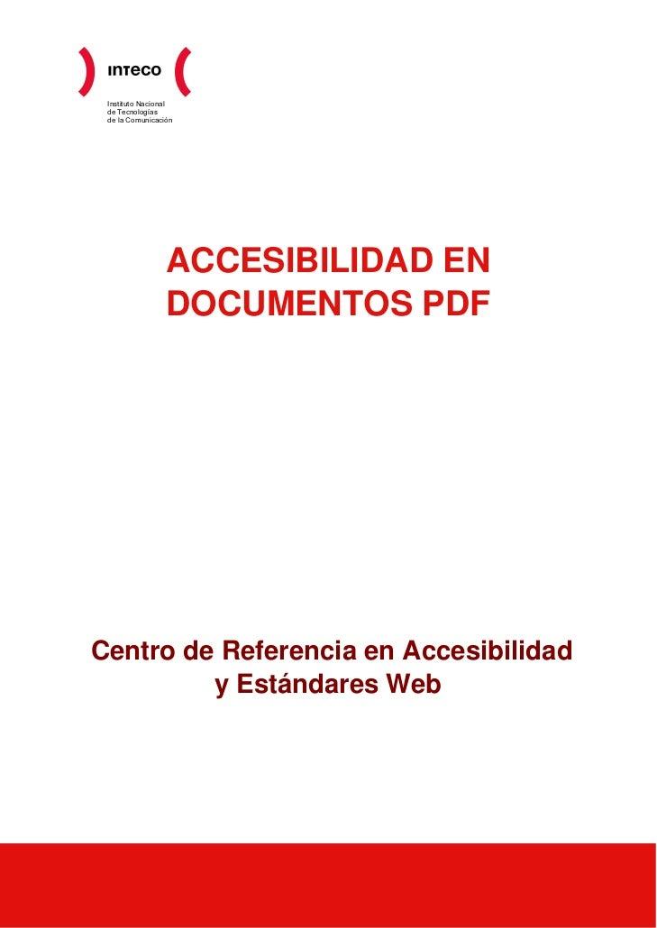 Instituto Nacional de Tecnologías de la Comunicación                 ACCESIBILIDAD EN                 DOCUMENTOS PDFCentro...