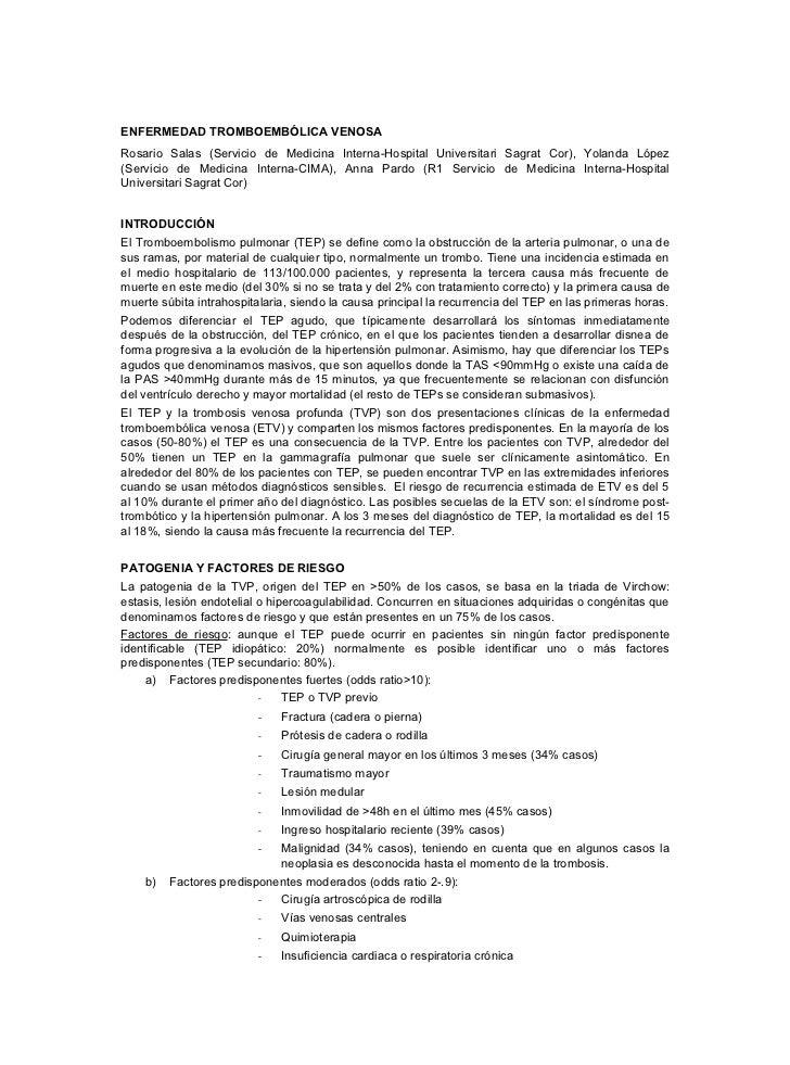 ENFERMEDAD TROMBOEMBÓLICA VENOSARosario Salas (Servicio de Medicina Interna-Hospital Universitari Sagrat Cor), Yolanda Lóp...