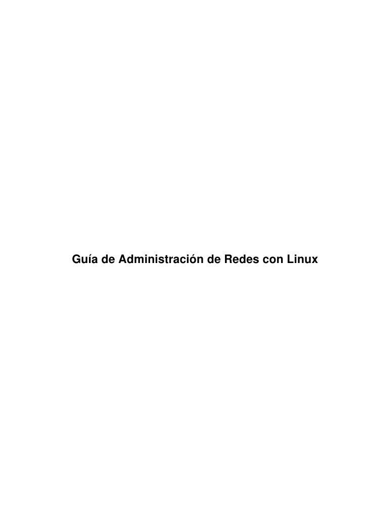 Guia de administracion de redes con linux