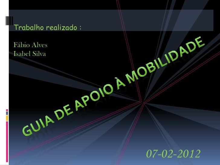 Trabalho realizado :Fábio AlvesIsabel Silva                       07-02-2012