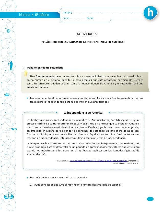 ACTIVIDADES ¿CUÁLES FUERON LAS CAUSAS DE LA INDEPENDENCIA EN AMÉRICA? I. Trabajo con fuente secundaria Una fuente secundar...