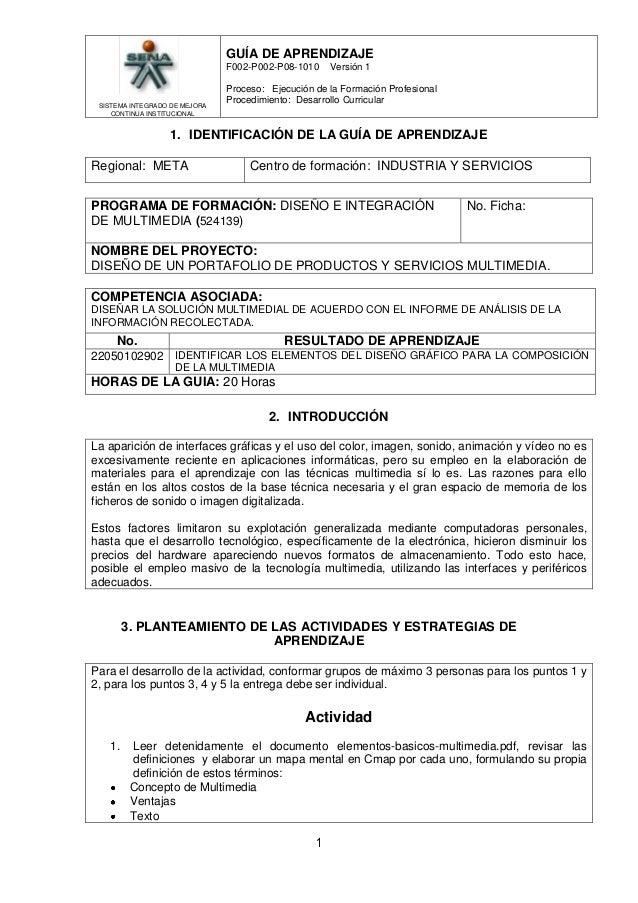 GUÍA DE APRENDIZAJE F002-P002-P08-1010  SISTEMA INTEGRADO DE MEJORA CONTINUA INSTITUCIONAL  Versión 1  Proceso: Ejecución ...