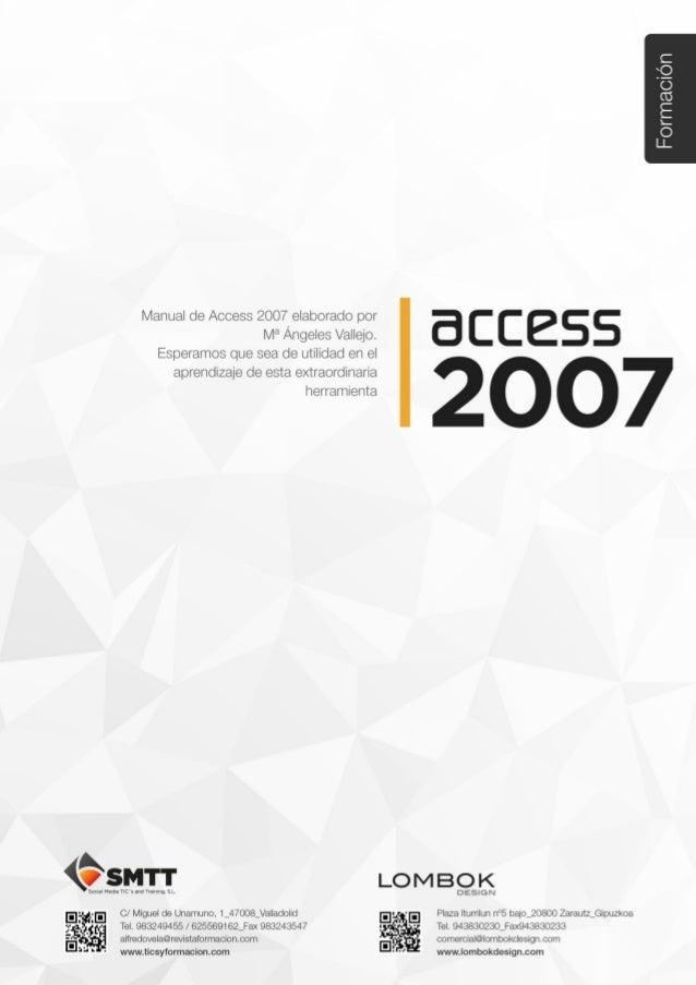 Access 2007C/ Miguel de Unamuno, 1_47008_ValladolidTel. 983249455 / 625569162_Fax 983243547alfredovela@revistaformacion.co...