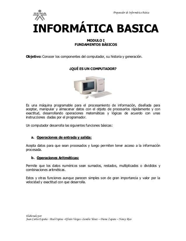 Preparador de Informática Básica Elaborado por: Juan Carlos España - Paul Ospina –Efrain Vargas –Sandra Yánez – Diana Zapa...