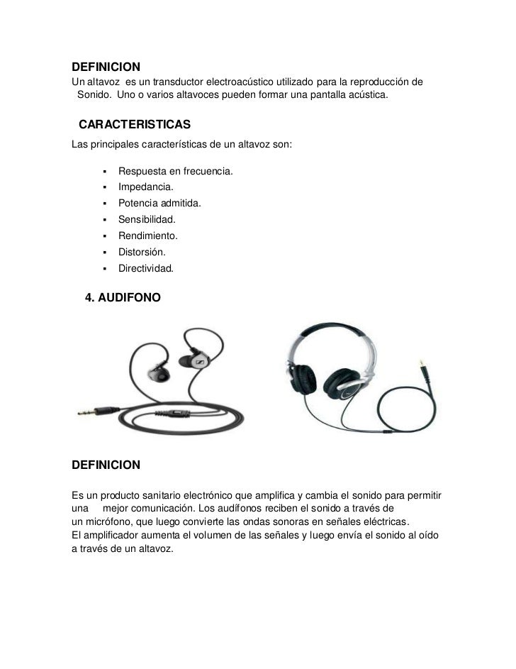 DEFINICIONUn altavoz es un transductor electroacústico utilizado para la reproducción de Sonido. Uno o varios altavoces pu...