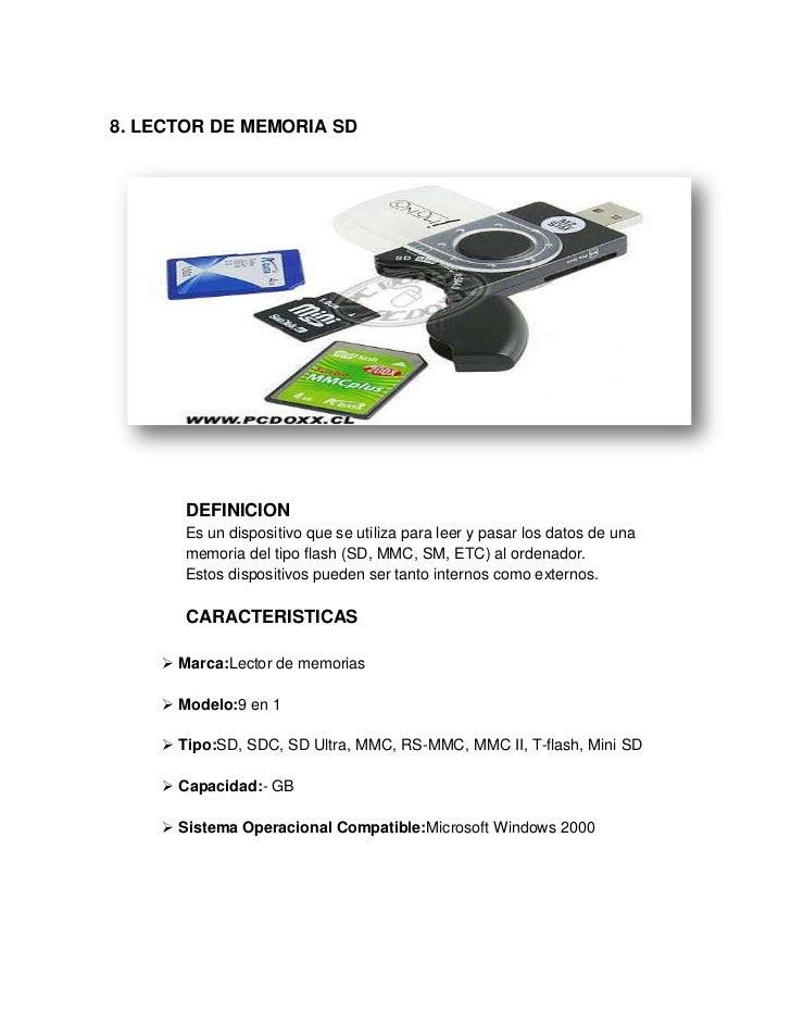 8. LECTOR DE MEMORIA SD       DEFINICION       Es un dispositivo que se utiliza para leer y pasar los datos de una       m...