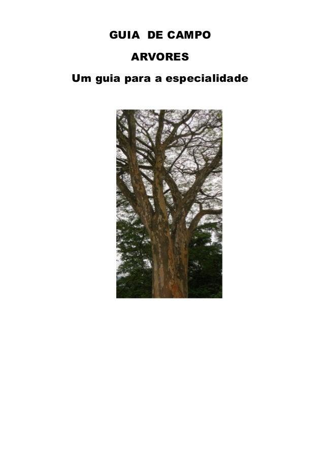 GUIA DE CAMPO ARVORES Um guia para a especialidade