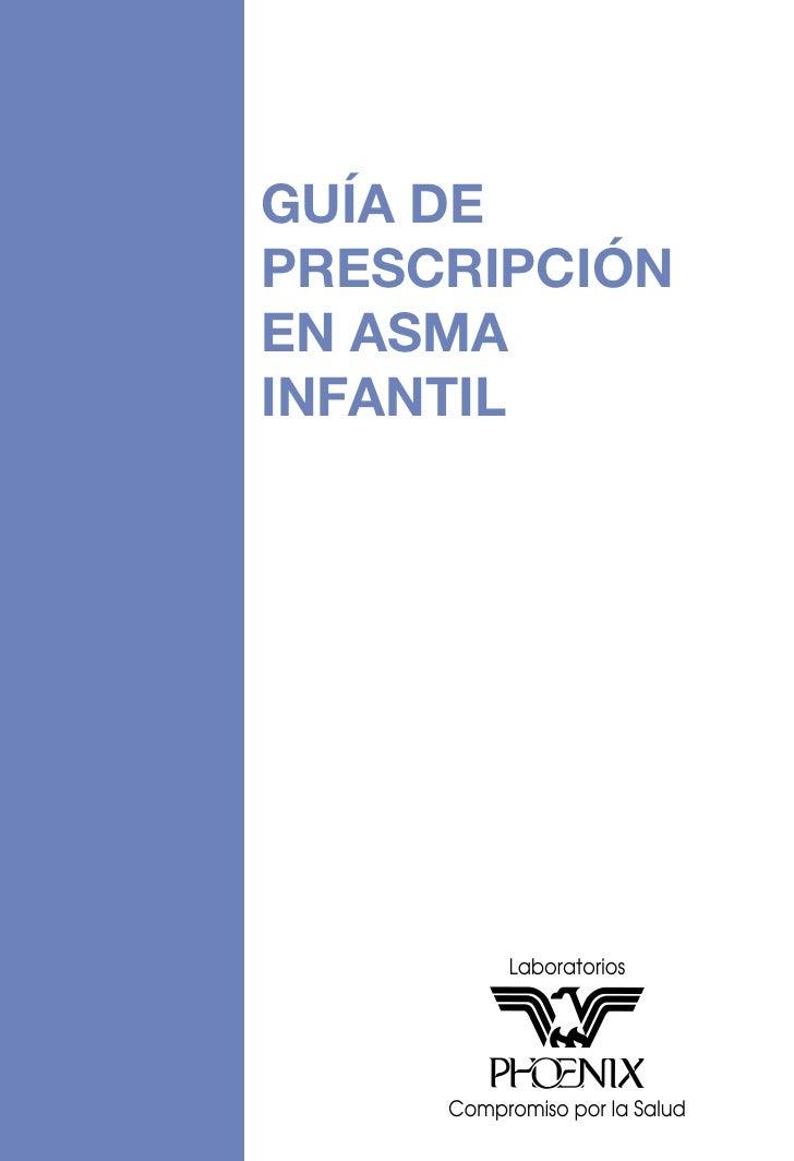 GUÍA DE PRESCRIPCIÓN EN ASMA INFANTIL