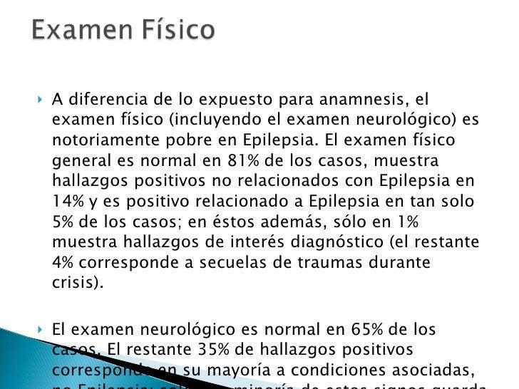 <ul><li>A diferencia de lo expuesto para anamnesis, el examen físico (incluyendo el examen neurológico) es notoriamente po...