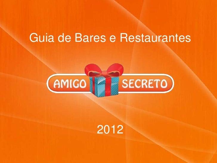 Guia de Bares e Restaurantes           2012