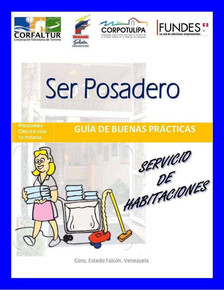 PROGRAMA CRECER CON   GUÍA DE BUENAS PRÁCTICAS TU POSADA                  Coro, Estado Falcón. Venezuela