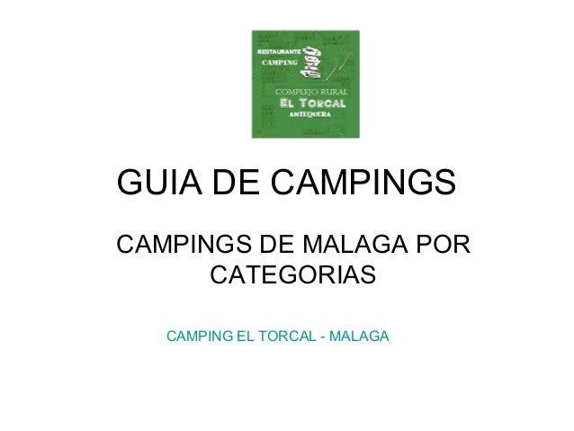 GUIA DE CAMPINGS CAMPINGS DE MALAGA POR CATEGORIAS CAMPING EL TORCAL - MALAGA
