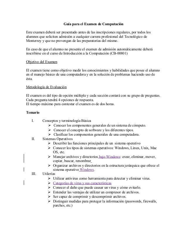 Guía para el Examen de Computación Este examen deberá ser presentado antes de las inscripciones regulares, por todos los a...