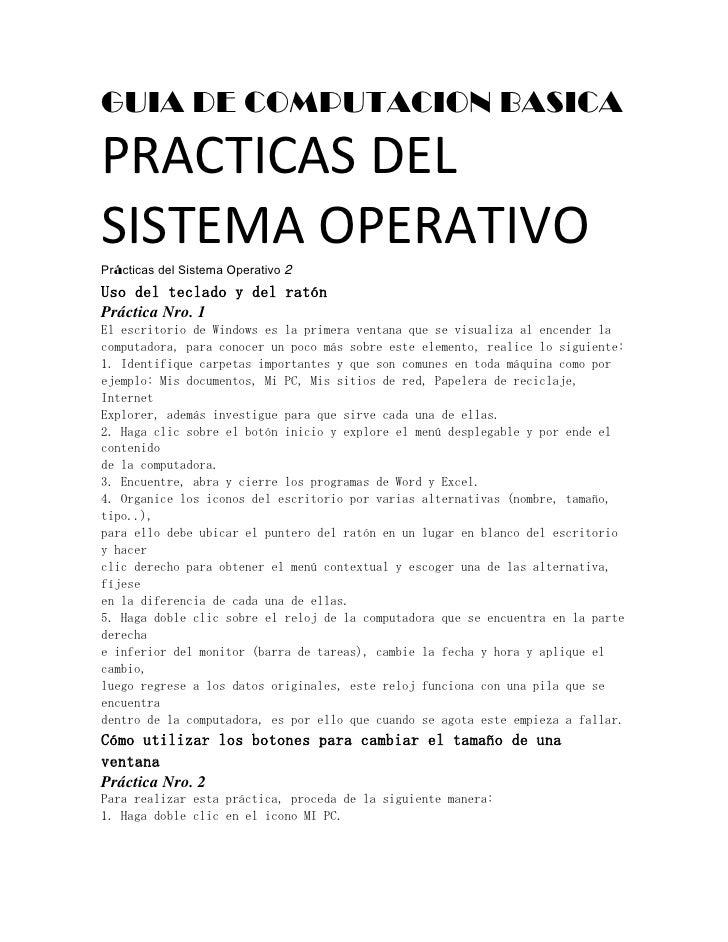 GUIA DE COMPUTACION BASICA<br />PRACTICAS DEL<br />SISTEMA OPERATIVO<br />Prácticas del Sistema Operativo 2<br />Uso del t...
