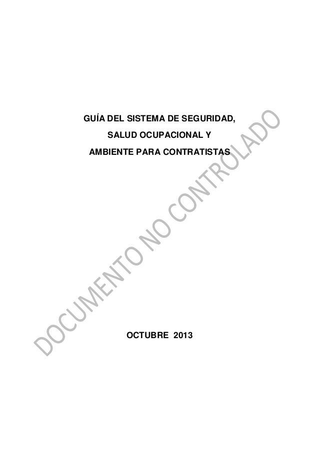 GUÍA DEL SISTEMA DE SEGURIDAD, SALUD OCUPACIONAL Y AMBIENTE PARA CONTRATISTAS  OCTUBRE 2013